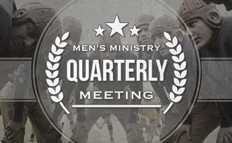 Men's Quarterly Meeting