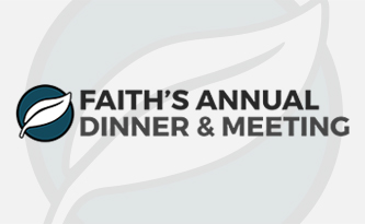 Faith's Annual Dinner & Meeting