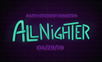 Student Ministry All Nighter