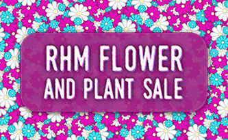 RHM Flower and Plant Sale