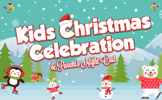 Kids Christmas Celebration & Parent's Night Out