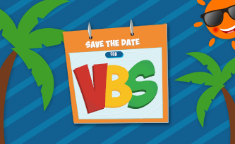 Save the Date for VBS!