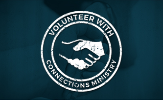 Volunteer With Connections Ministry
