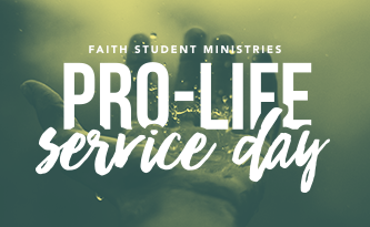 Student Ministry Pro Life Service Day