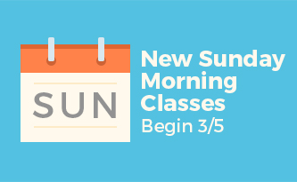 New Sunday Morning Classes