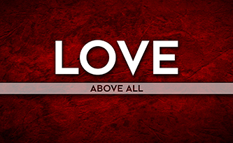 Love Above All4/23/17
