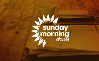 New Sunday Morning Classes Begin 9/17