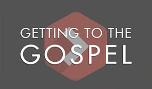 GettingToTheGospelFeatured
