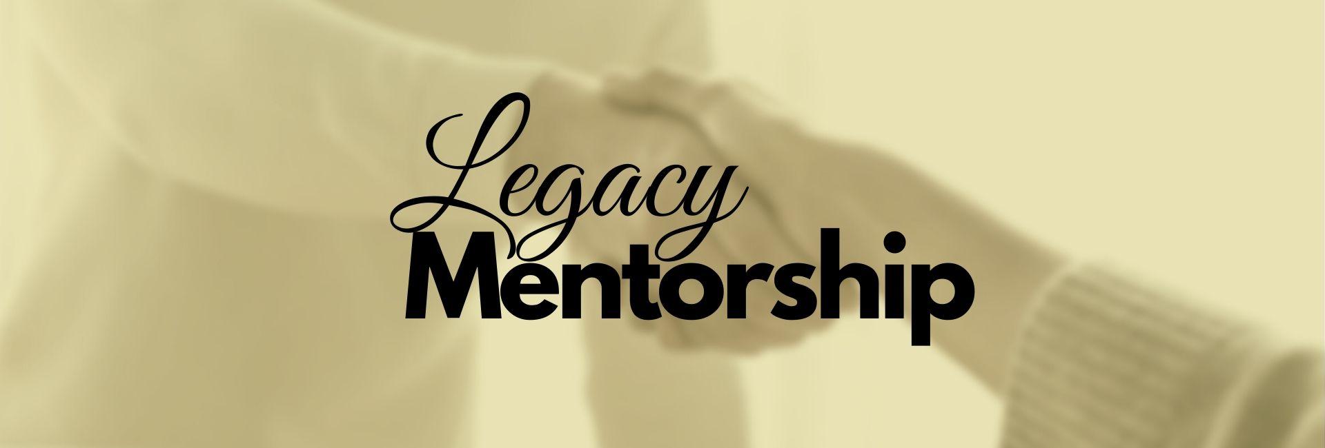 Legacy Mentorship 1 Web